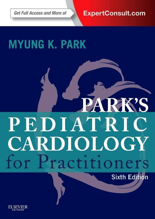 Photo of Park's Pediatric Cardiology For Practitioners / SKU: 9780323169516