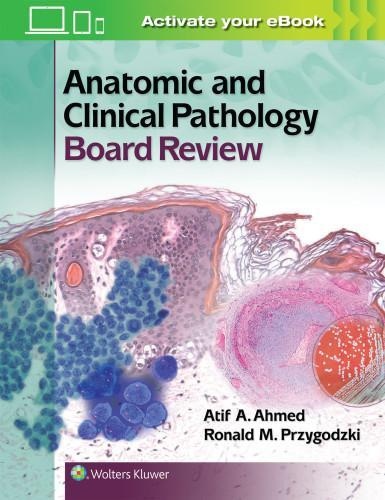 Photo of Anatomic And Clinical Pathology Board Review / SKU: 9781451194432