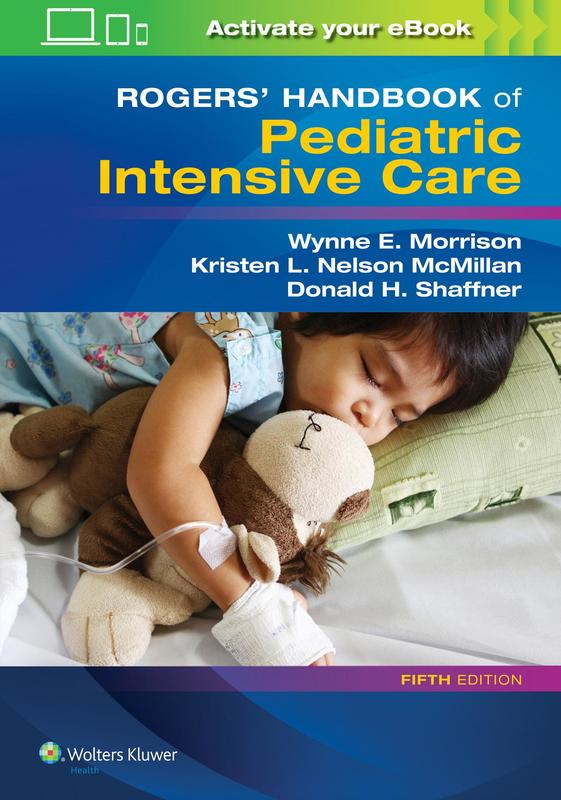 Photo of Rogers' Handbook Of Pediatric Intensive Care / SKU: 9781496347534