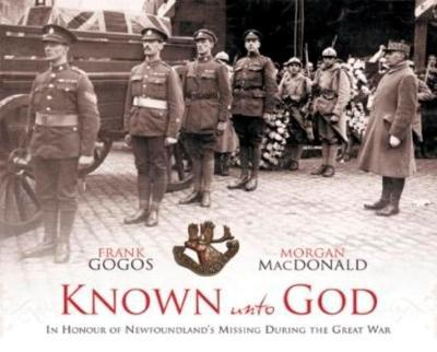 Photo of Known Unto God - In Honour Of Newfoundland's Missing During / SKU: 9781550813227